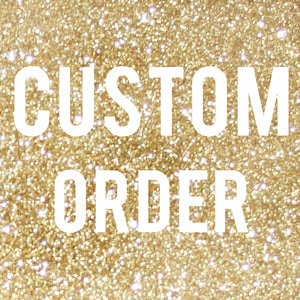 Patti Polansky - Custom Order