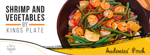 SHRIMP AND VEGETABLES BY KINGS PLATE