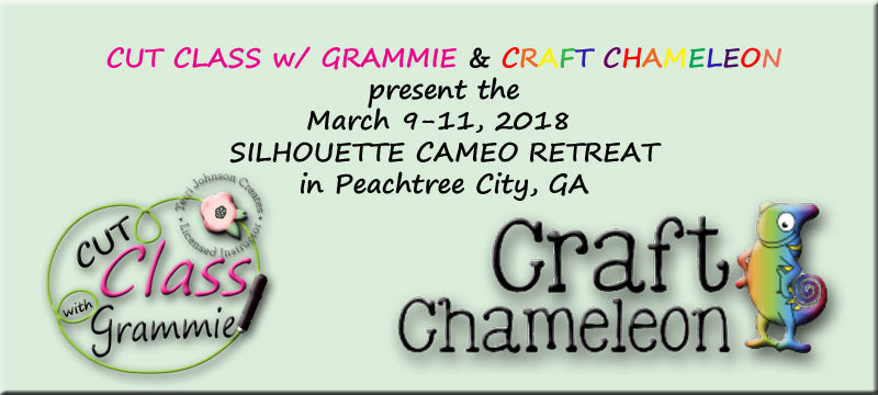 CUT CLASS w/ GRAMMIE 2018 SPRING SILHOUETTE CAMEO RETREAT Mar 9-11