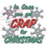 In Case Crap for Xmas TP Embroidery Design