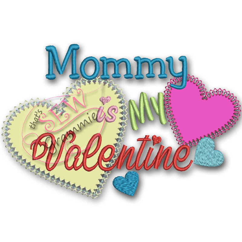 Mommy is My Valentine Applique Design