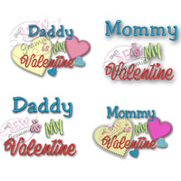 Mommy/Daddy is My Valentine Applique & Embroidery SET