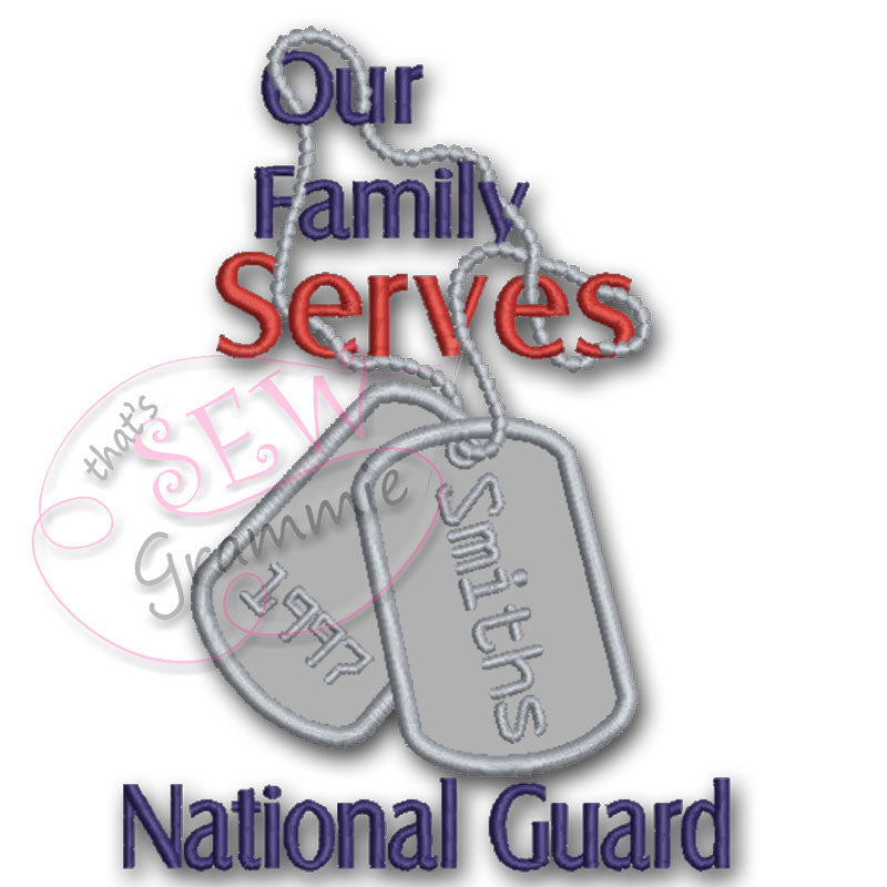 Our Family Serves Applique Design National Guard