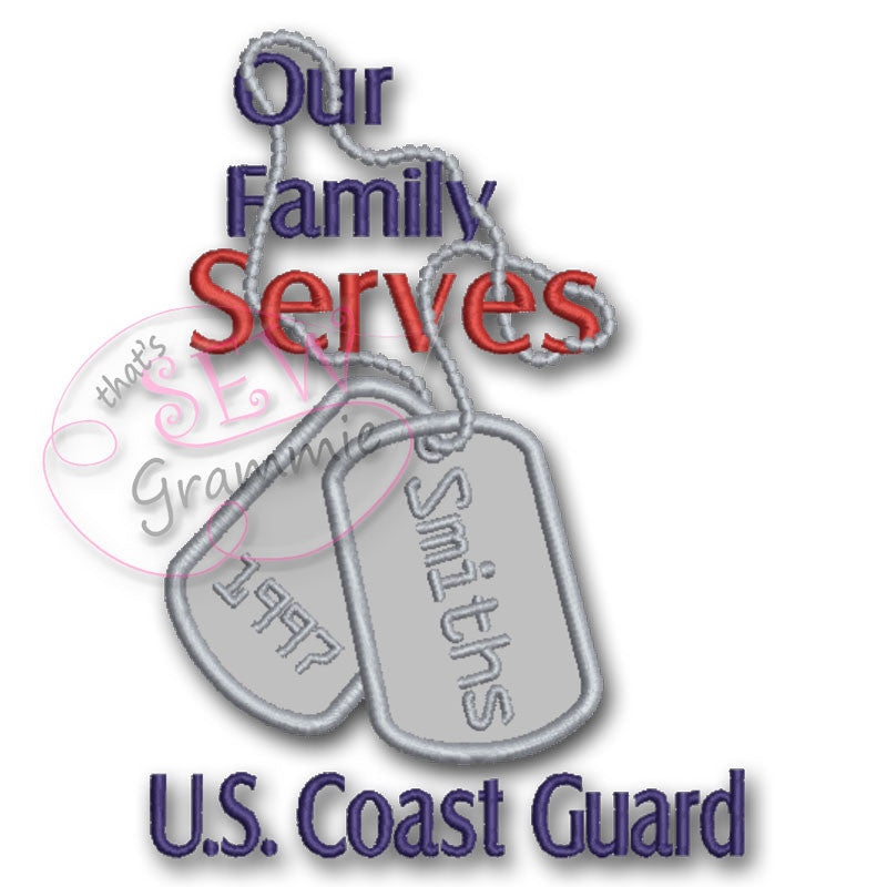 Our Family Serves Applique Design U.S. Coast Guard