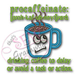 Coffee Cup Applique Design Procaffeinate