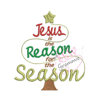 Jesus is the Reason for Season Embroidery Design