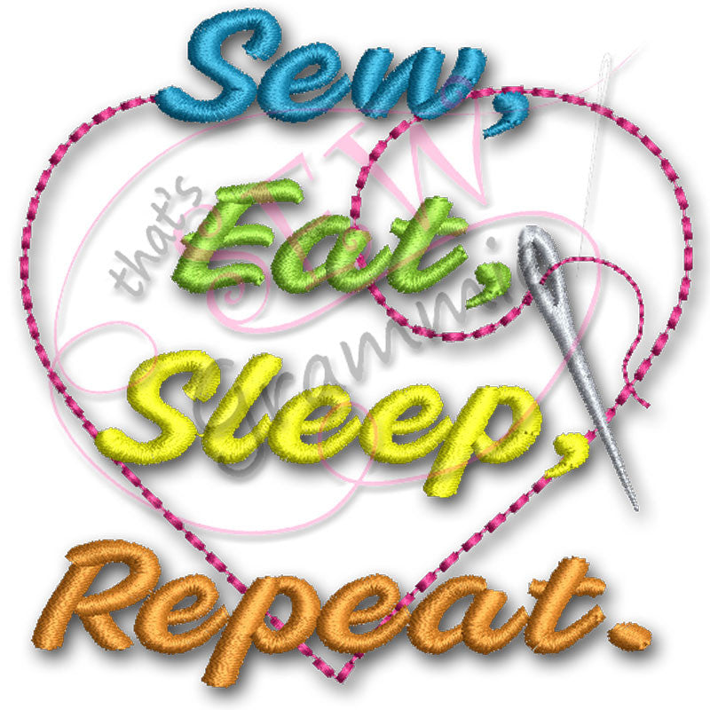 Sew, Eat, Sleep Repeat Embroidery Design