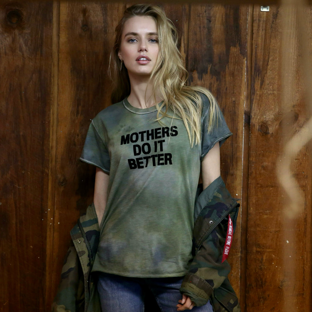 Mothers Do It Better Army Tee
