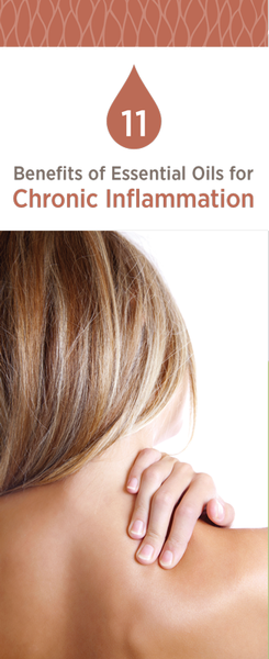 11 Benefits of Essential Oils for Chronic Inflammation