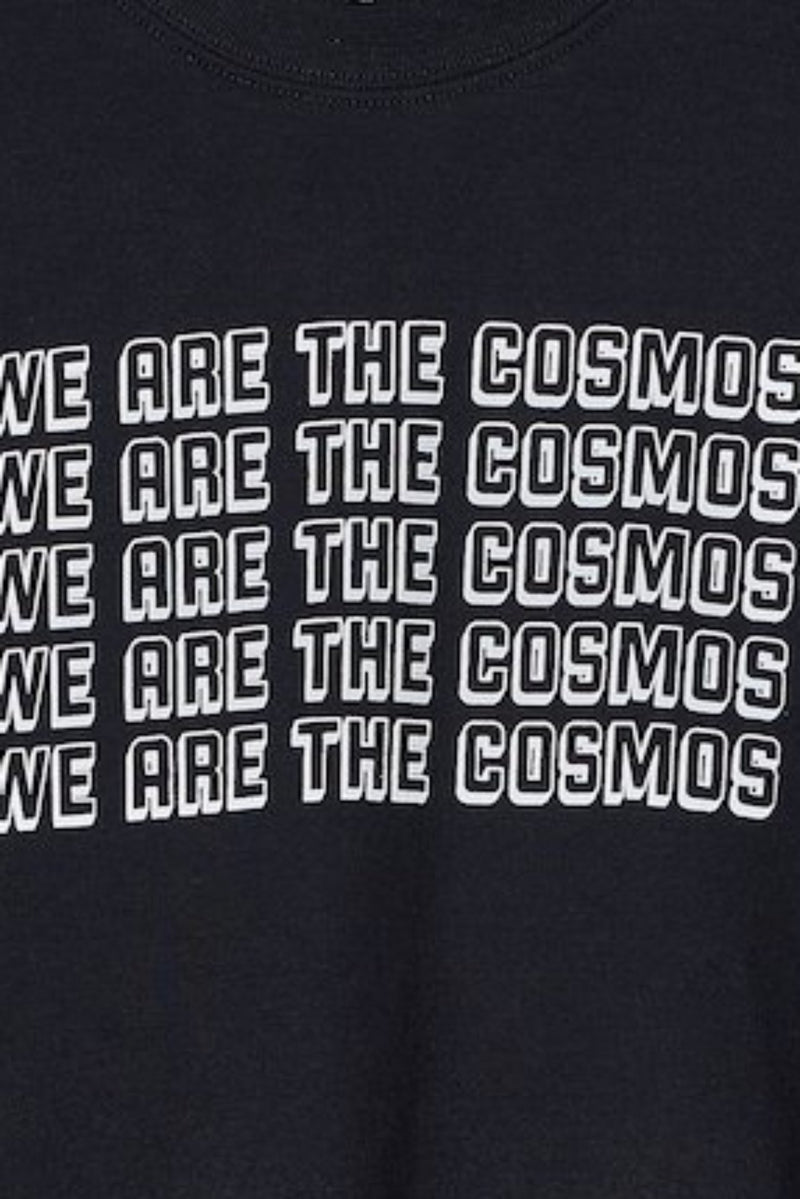 WE ARE THE COSMOS Crewneck Sweatshirt