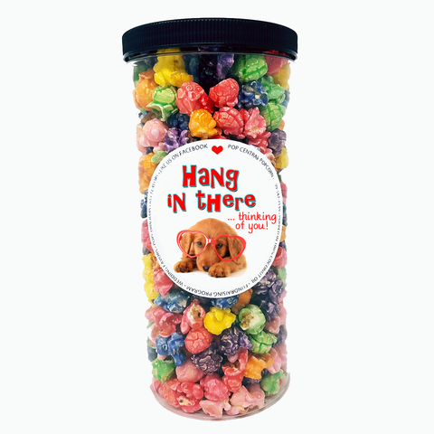 Hang In There - Thinking of You - Popcorn Tube