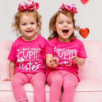 I  Don't Need Cupid Mr. I'm A Twin Sister - O Twins Clothing Co