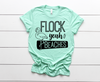 Flock Yeah Adult Tee - O Twins Clothing Co