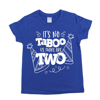 It's No Taboo, Us Twins Are TWO! - O Twins Clothing Co
