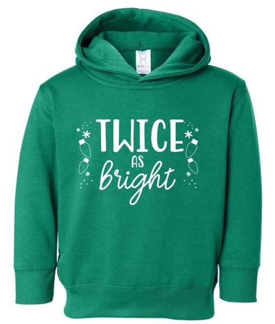 Twice As Bright (HOODIE OPTION) - O Twins Clothing Co
