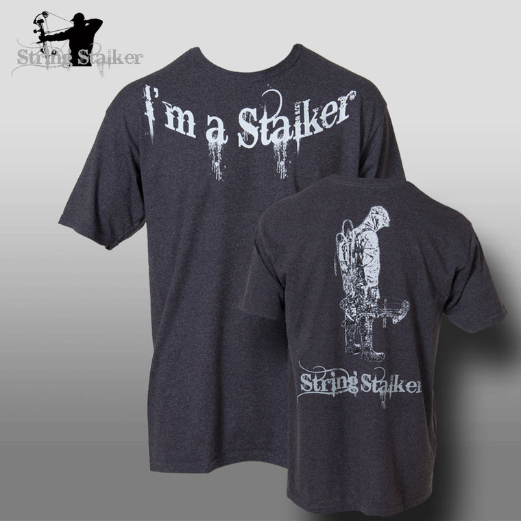 String Stalker I'm a Stalker Bow Hunter T-Shirt - String Stalker