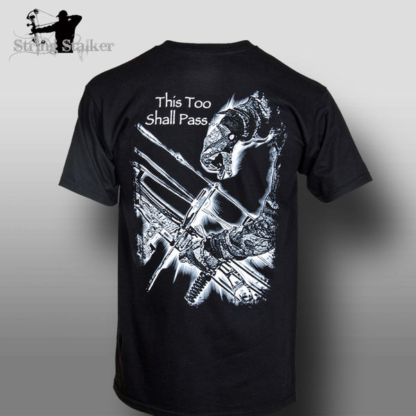 e3dcc81c5 String Stalker This Too Shall Pass Bow Hunting T Shirt
