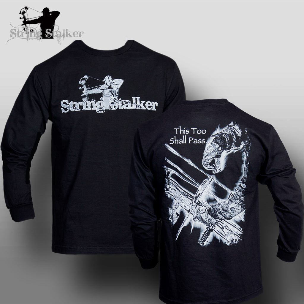 String Stalker This Too Shall Pass Bow Hunting Longsleeve Shirt - String Stalker
