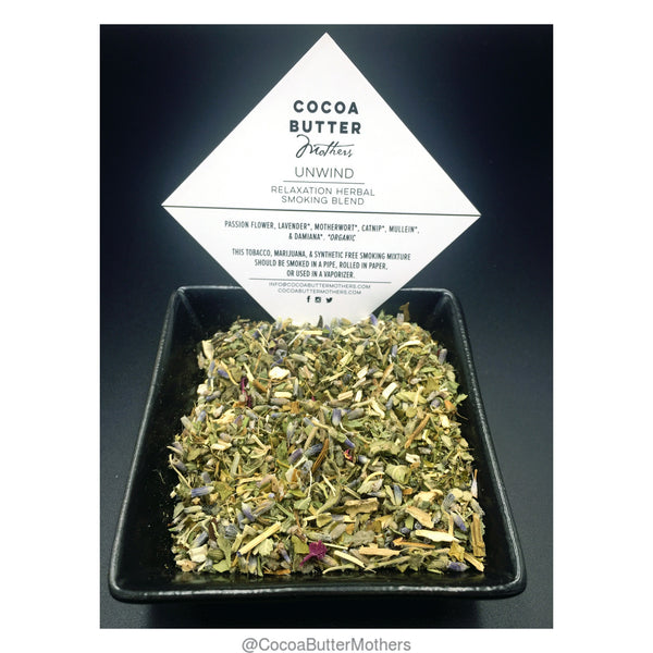 """Unwind"" Relaxation Herbal Smoking Blend - Cocoa Butter Mothers"