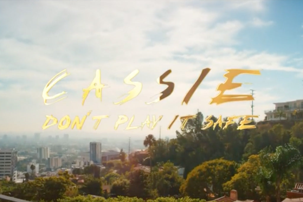 Cassie - Don't Play It Safe (Video)