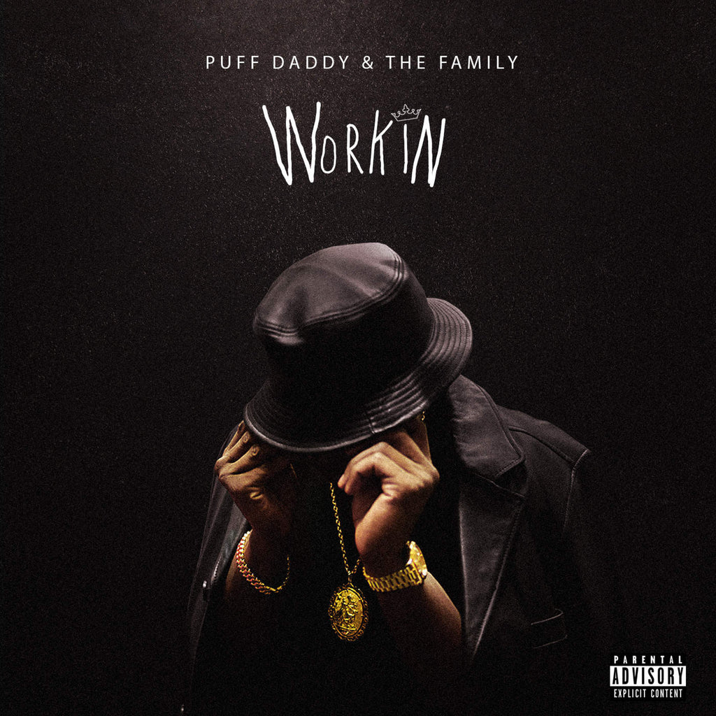 Puff Daddy & The Family - Workin (Music)