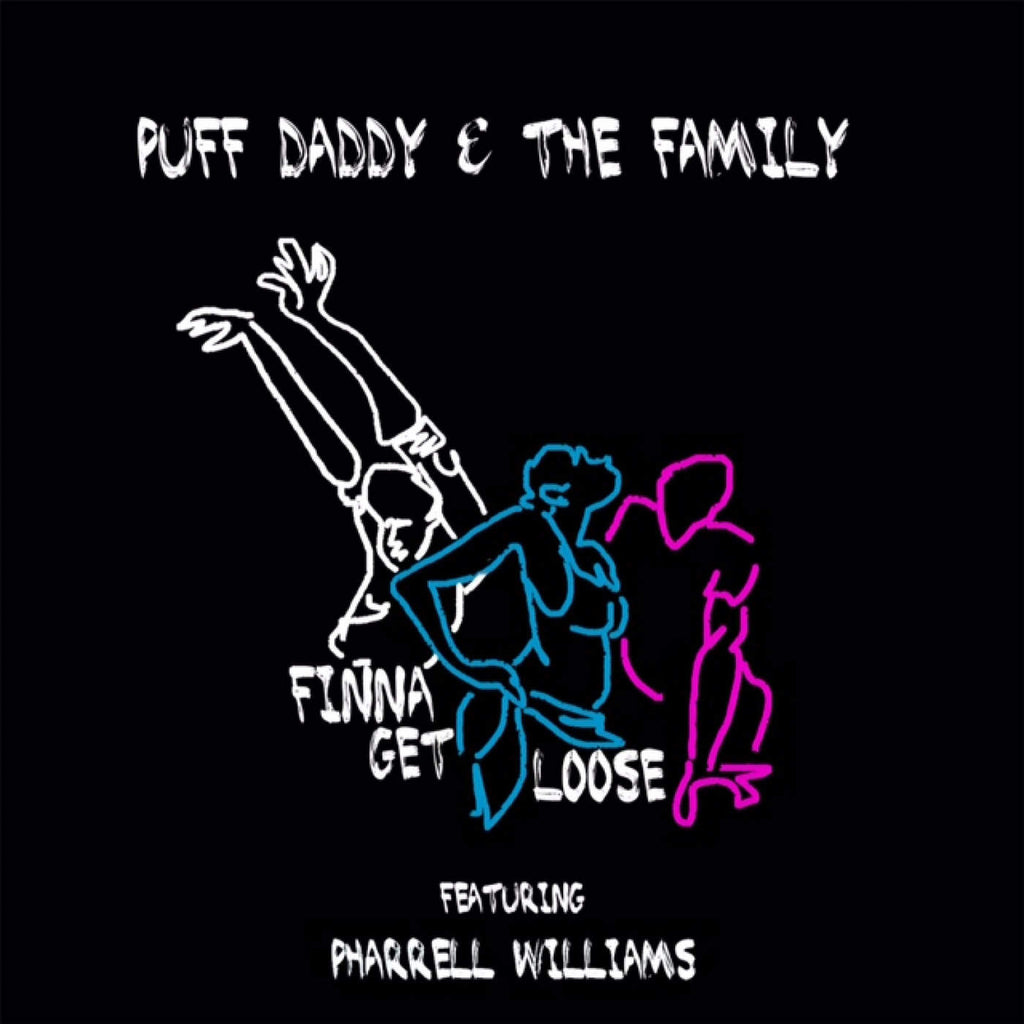 Puff Daddy & The Family featuring Pharrell - Finna Get Loose (Music)