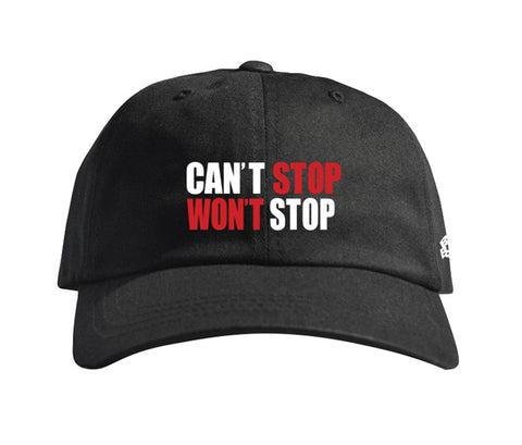 Can't Stop Won't Stop Dad Hat