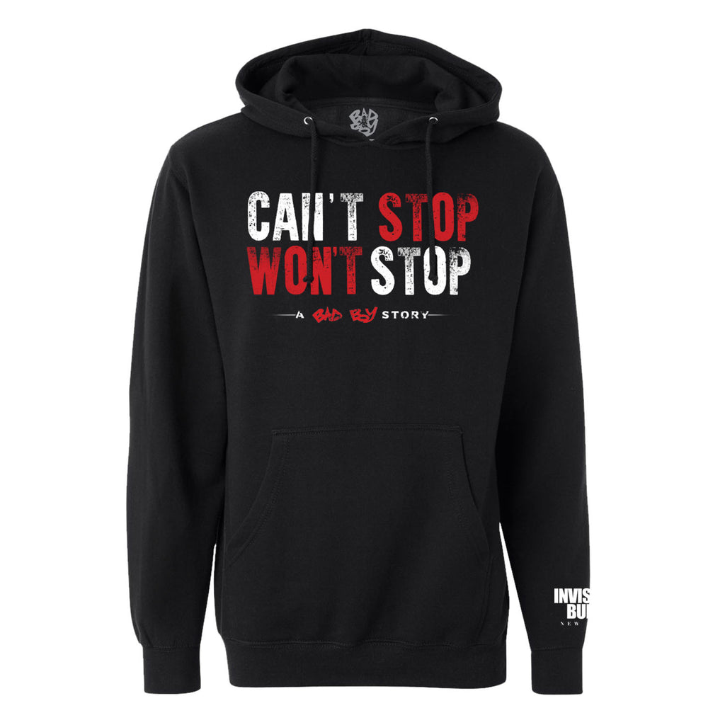Can't Stop Won't Stop Hoodie