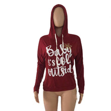 """BABY IT'S COLD OUTSIDE"" Hoodies"