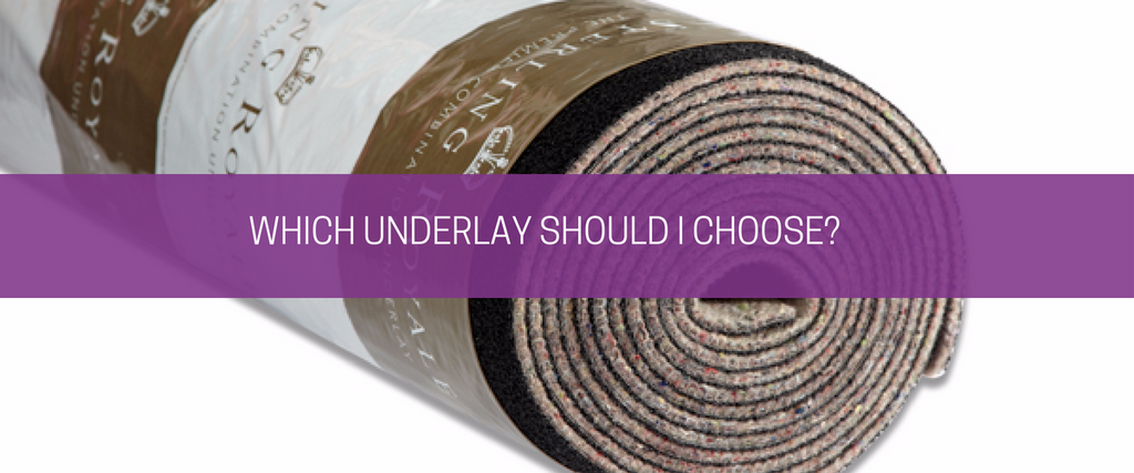 Which Underlay Should I Choose?