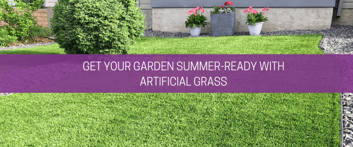 Get your garden summer-ready with artificial grass