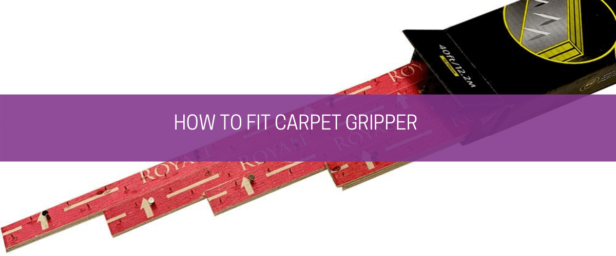 How to fit carpet gripper
