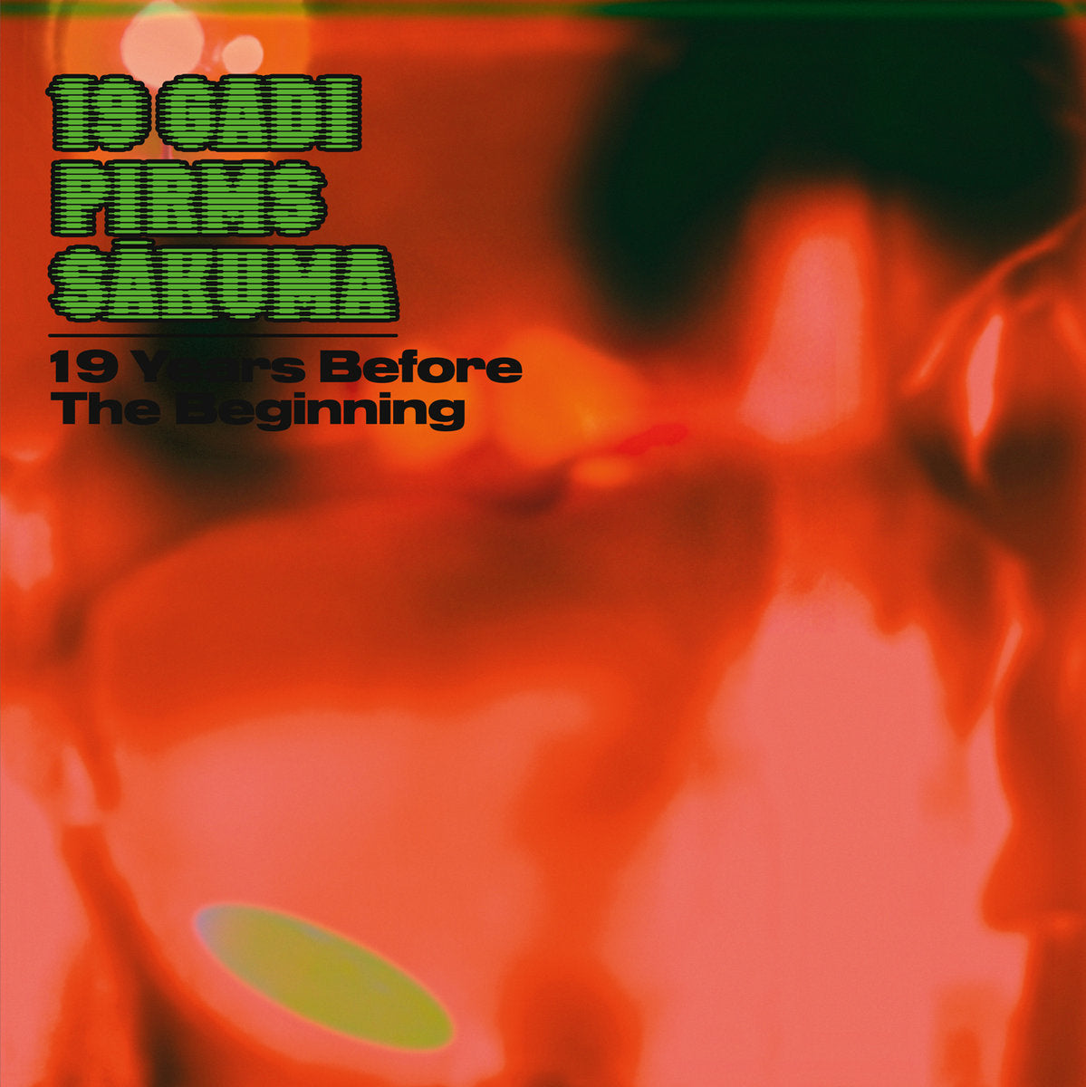 19 Gadi Pirms Sākuma ‎– 19 Years Before The Beginning LP