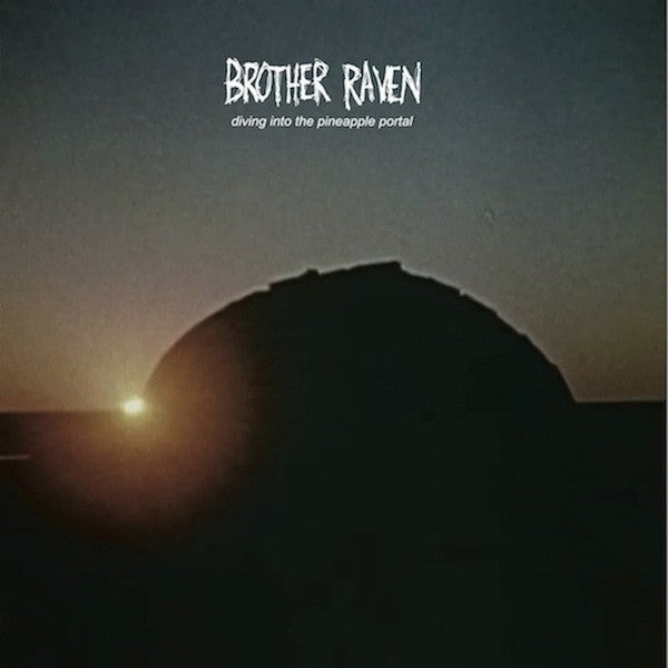 Brother Raven - Diving Into The Pineapple Portal LP - AguirreRecords