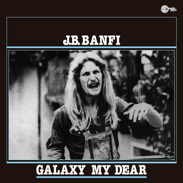 J.B. Banfi - Galaxy My Dear LP