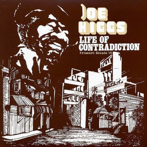 Joe Higgs - Life Of Contradiction LP