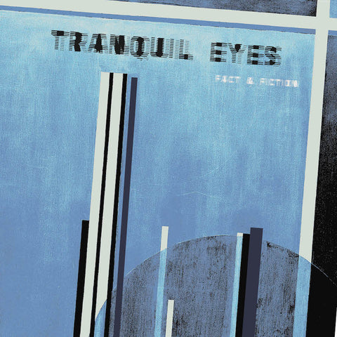 Tranquil Eyes - Fact & Fiction LP - AguirreRecords