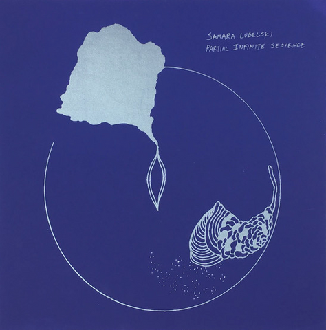Samara Lubelski ‎– Partial Infinite Sequence LP
