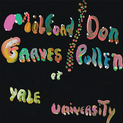Milford Graves / Don Pullen ‎– The Complete Yale Concert, 1966 CD