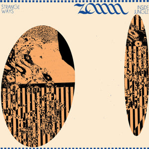 Zann - Strange Ways / Inside Jungle LP