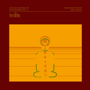 Jonathan Fitoussi / Ariel Kalma - The Encyclopedia of Civilizations vol. 3: India LP