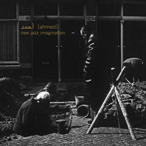 Ahmed - New Jazz Imagination LP
