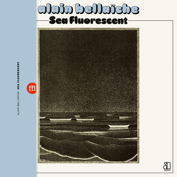Alain Bellaïche ‎– Sea Fluorescent LP