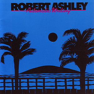 Robert Ashley - Automatic Writing LP