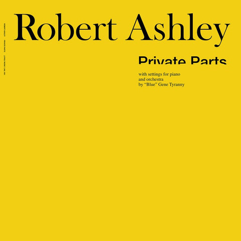 Robert Ashley - Private Parts LP