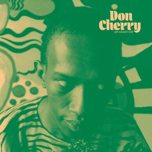 Don Cherry - Om Shanti Om LP