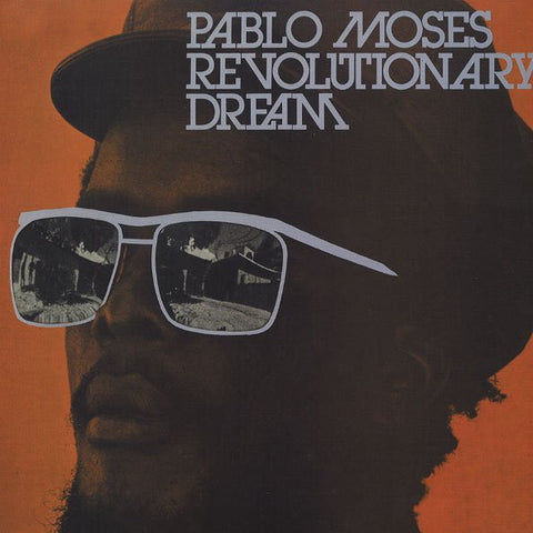 Pablo Moses - Revolutionary Dream LP - AguirreRecords