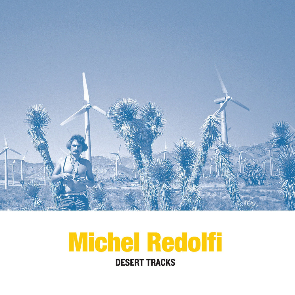 Michel Redolfi - Desert Tracks LP - AguirreRecords
