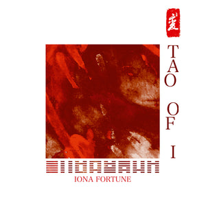 Ioana Fortune - Tao Of I LP