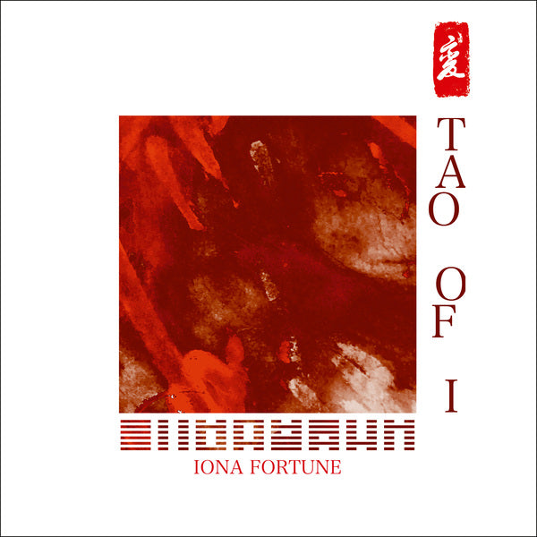 Iona Fortune - Tao Of I LP